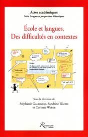 Écoles et langues ; des difficultés en contexte - Couverture - Format classique