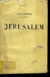 Une Destinee Tome 6 : Jerusalem. - Couverture - Format classique