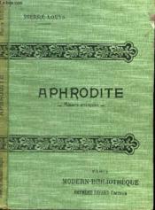 Aphrodite. ( Moeurs Antiques ). - Couverture - Format classique