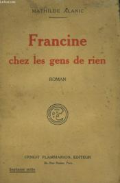 Francine Chez Les Gens De Rien. - Couverture - Format classique