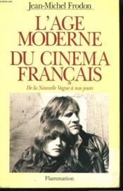 L'âge moderne du cinéma français - Couverture - Format classique