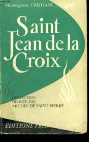 Saint Jean De La Croix. Prince De La Mystique ( 1542-1591). - Couverture - Format classique