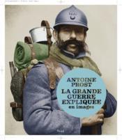 La grande guerre expliquée en images - Couverture - Format classique