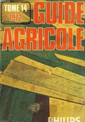 Guide Agricole Philips 1972. Tome 14. - Couverture - Format classique