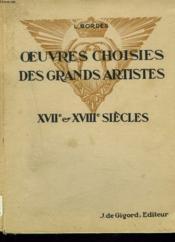 OEUVRES CHOISIES DES GRANDS ARTISTES XVIIe ET XVIIIe SIECLES. CLASSE DE SECONDE. - Couverture - Format classique