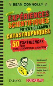 Petites expériences scientifiques potentiellement catastrophiques - Couverture - Format classique