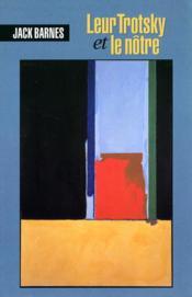 Leur Trotsky et le nôtre - Couverture - Format classique