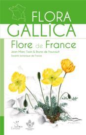 Flora gallica ; flore de France - Couverture - Format classique