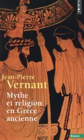 Mythe et religion en Grèce ancienne - Couverture - Format classique