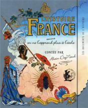 L'histoire de France comme on ne l'apprend plus à l'école - Couverture - Format classique