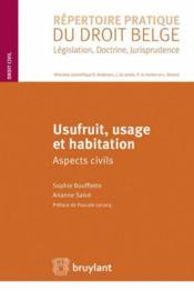 Usufruit, usage et habitation aspects civils - Couverture - Format classique