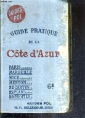 Guide Pratique De La Cote D'Azur Et De Provence / 4e Edition. - Couverture - Format classique