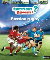 QUESTIONS REPONSES 7+ ; passion rugby - Couverture - Format classique