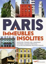 Paris ; immeubles insolites - Couverture - Format classique
