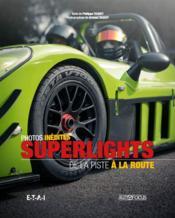 Superlights ; de la piste à la route - Couverture - Format classique