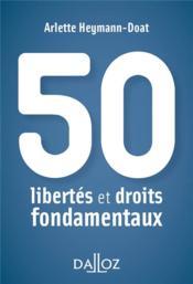 50 libertés et droits fondamentaux - Couverture - Format classique