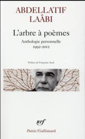 L'arbre à poèmes ; anthologie personnelle 1992-2012 - Couverture - Format classique