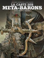 La caste des Méta-Barons T.1 ; Othon le trisaïeul - Couverture - Format classique