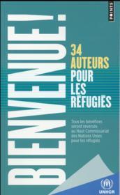 Bienvenue ! 34 auteurs pour les réfugiés - Couverture - Format classique