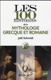 Les 100 histoires de la mythologie grecque et romaine - Couverture - Format classique