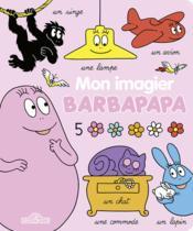 Barbapapa ; mon imagier - Couverture - Format classique