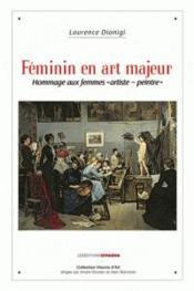 Feminin en art majeur - hommage aux femmes