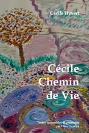 Cécile, chemin de Vie - Couverture - Format classique