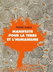 Manifeste pour la Terre et l'humanisme ; paroles des peuples racines - Couverture - Format classique