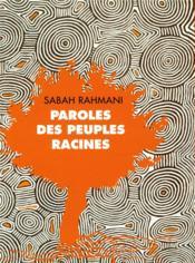 Manifeste pour la Terre et l'humanisme ; paroles des peuples racines - 4ème de couverture - Format classique