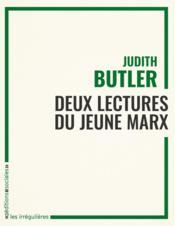 Deux lectures du jeune Marx - Couverture - Format classique