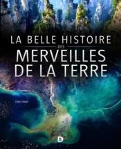 La belle histoire des merveilles de la terre - Couverture - Format classique