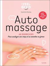 Auto-massage : 40 exercices pour soulager son corps et se remettre en forme - Couverture - Format classique