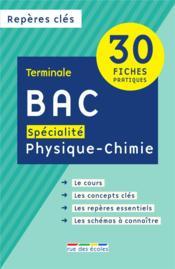 Repères clés bac ; spécialité physique-chimie - Couverture - Format classique