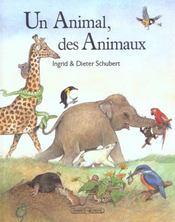 Un animal, des animaux - Intérieur - Format classique