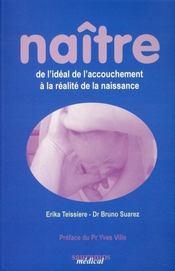 Naître de l'idéal de l'accouchement à la réalité de la naissance - Intérieur - Format classique