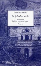 Splendeur Du Soi (La) - Intérieur - Format classique