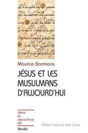 Jesus Et Les Musulmans D'Aujourd'Hui - Ne- Jjc N 69 - Intérieur - Format classique