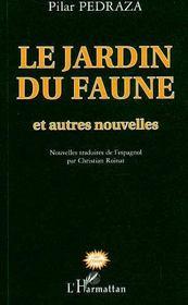 Le Jardin Du Faune Et Autres Nouvelles - Intérieur - Format classique