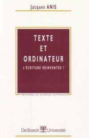 Texte et ordinateur l'ecriture reinventee - Couverture - Format classique