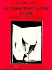 Constructivisme Russe T1 (Le) - Couverture - Format classique