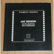 Luc Besson - Un Don Quichotte Face A Hollywood - Couverture - Format classique