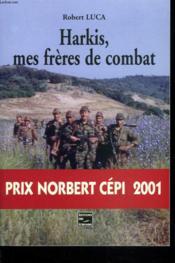 Harkis, Mes Freres De Combat - Couverture - Format classique