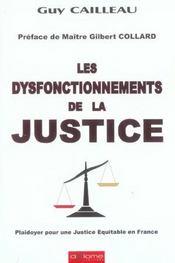 Les dysfonctionnements de la justice - Intérieur - Format classique