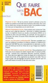 Que Faire Sans Le Bac ; Edition 2001 - 4ème de couverture - Format classique