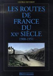 Les routes de france du xx siècle, 1900-1951 - Intérieur - Format classique