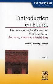 L'introduction en bourse, les nouvelles regles d'admission, eurolist, alternext, marche libre - Intérieur - Format classique
