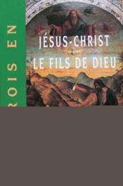Je Crois En Jesus-Christ Le Fils De Dieu - Couverture - Format classique