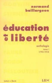 Éducation et liberté, anthologie t.1 ; 1793-1918 - Intérieur - Format classique