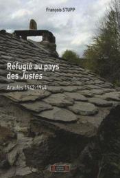 Réfugié au pays des Justes ; Araules 1942-1944 - Couverture - Format classique