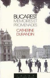 Bucarest memoires et promenades - Intérieur - Format classique